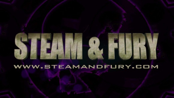 Steam & Fury intro